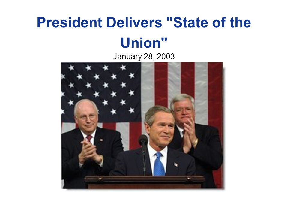 President Delivers State of the Union January 28, 2003