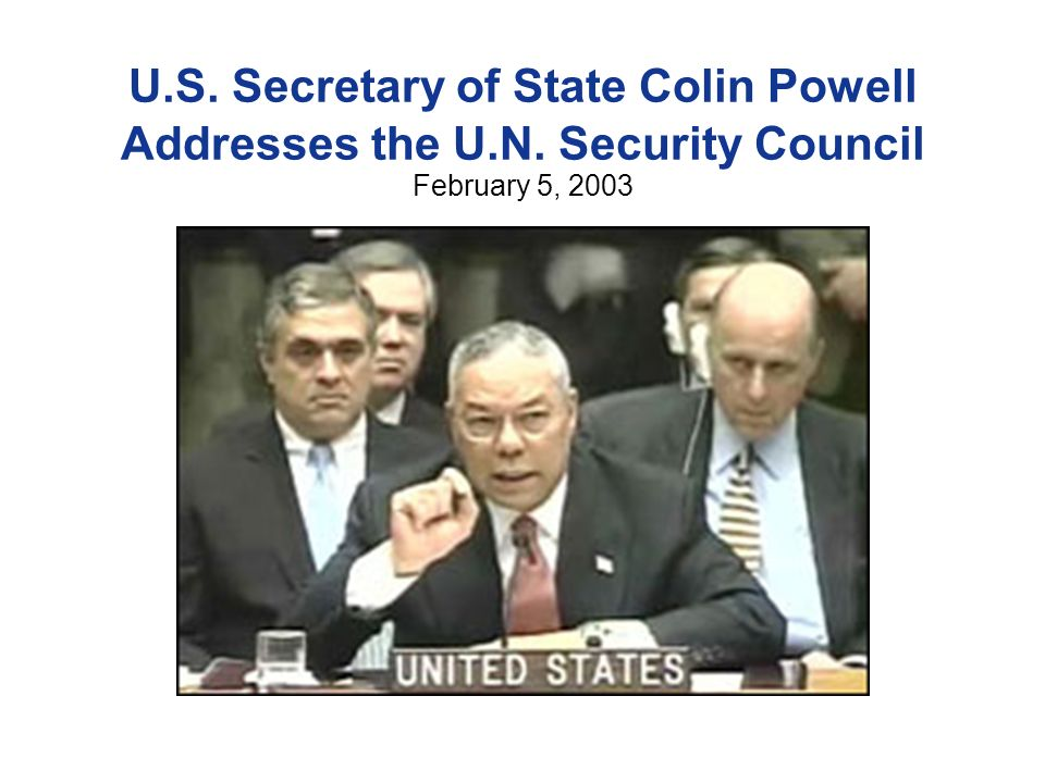 U. S. Secretary of State Colin Powell Addresses the U. N