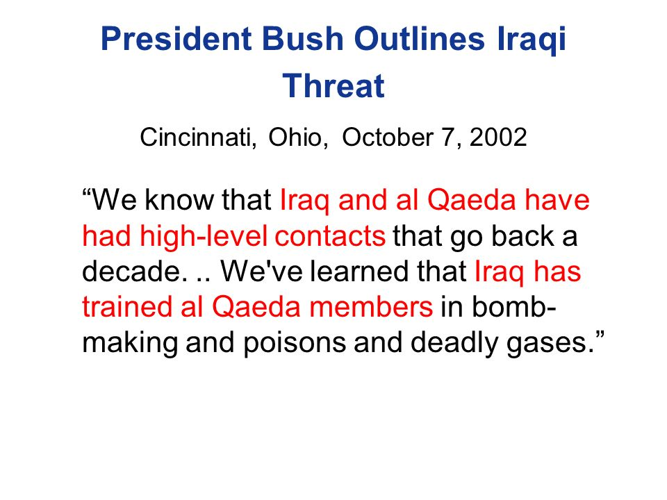 President Bush Outlines Iraqi Threat Cincinnati, Ohio, October 7, 2002