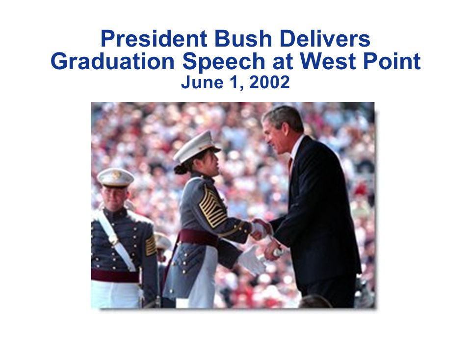President Bush Delivers Graduation Speech at West Point June 1, 2002