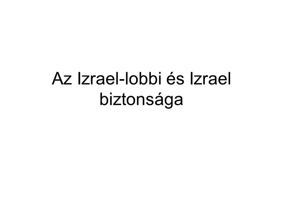 Az Izrael-lobbi és Izrael biztonsága