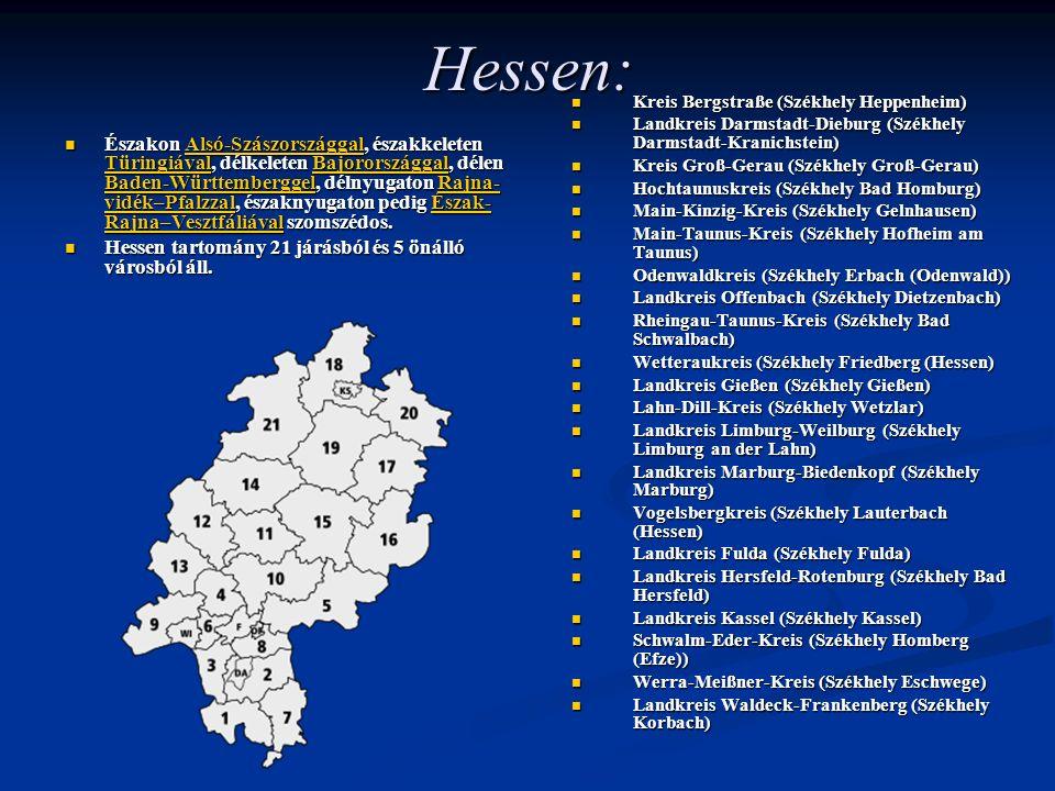 Hessen: Kreis Bergstraße (Székhely Heppenheim) Landkreis Darmstadt-Dieburg (Székhely Darmstadt-Kranichstein)