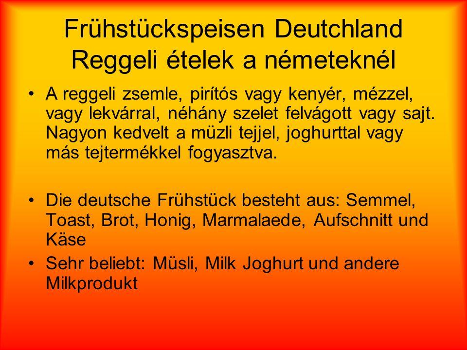 Frühstückspeisen Deutchland Reggeli ételek a németeknél