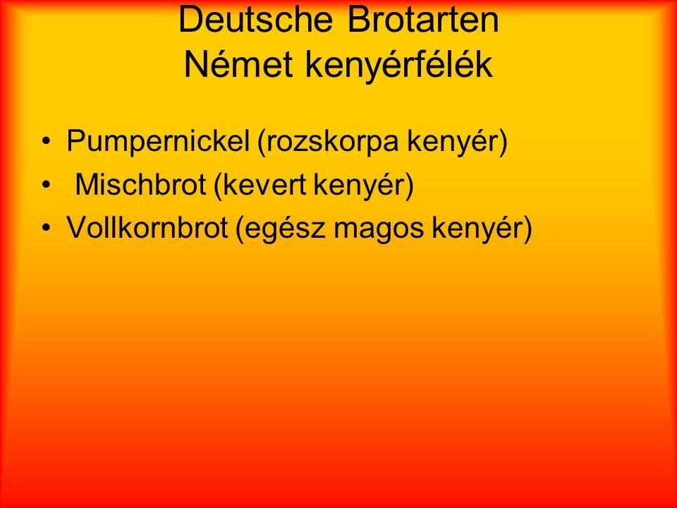 Deutsche Brotarten Német kenyérfélék