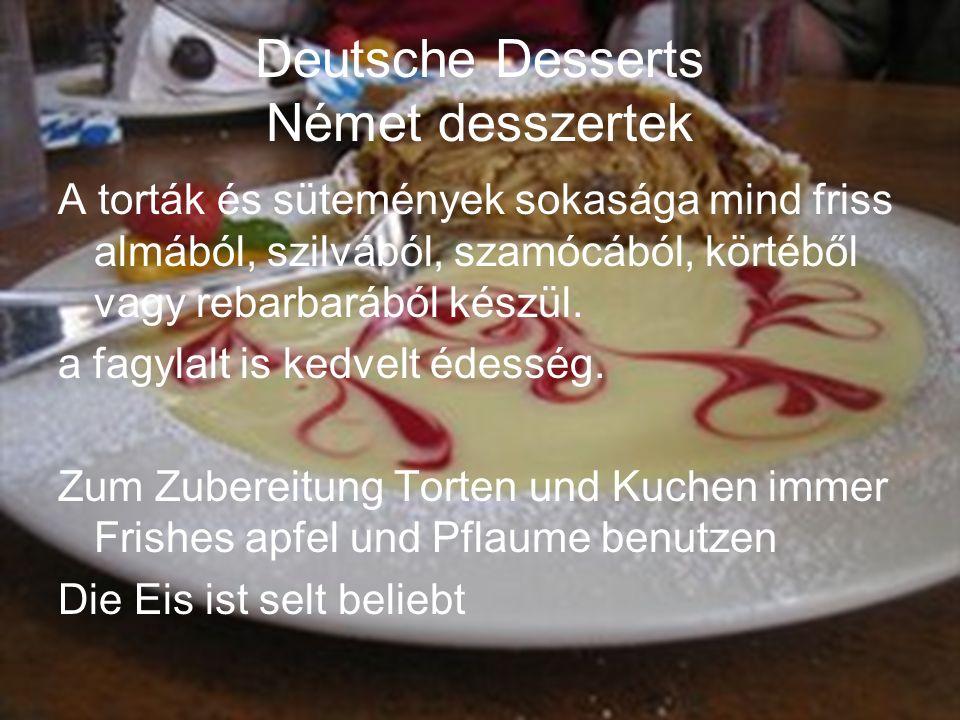 Deutsche Desserts Német desszertek