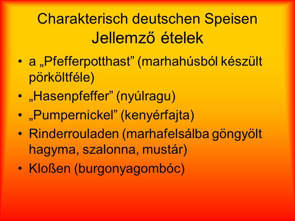Charakterisch deutschen Speisen Jellemző ételek