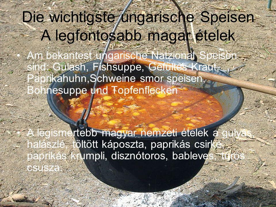 Die wichtigste ungarische Speisen A legfontosabb magar ételek