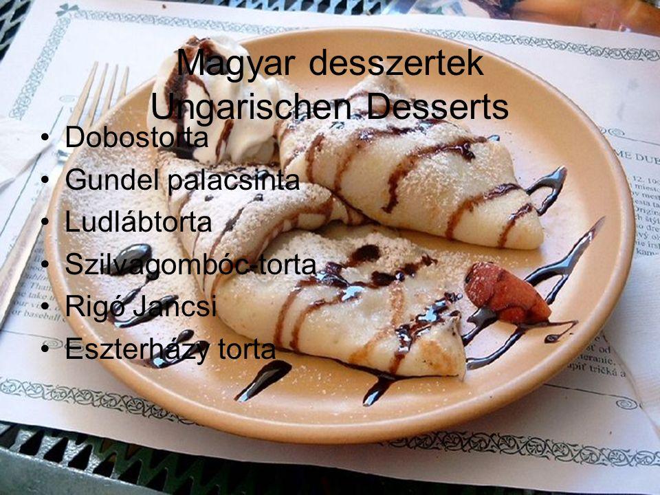 Magyar desszertek Ungarischen Desserts