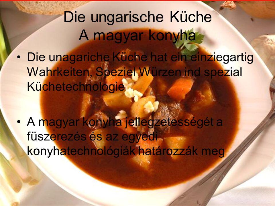 Die ungarische Küche A magyar konyha