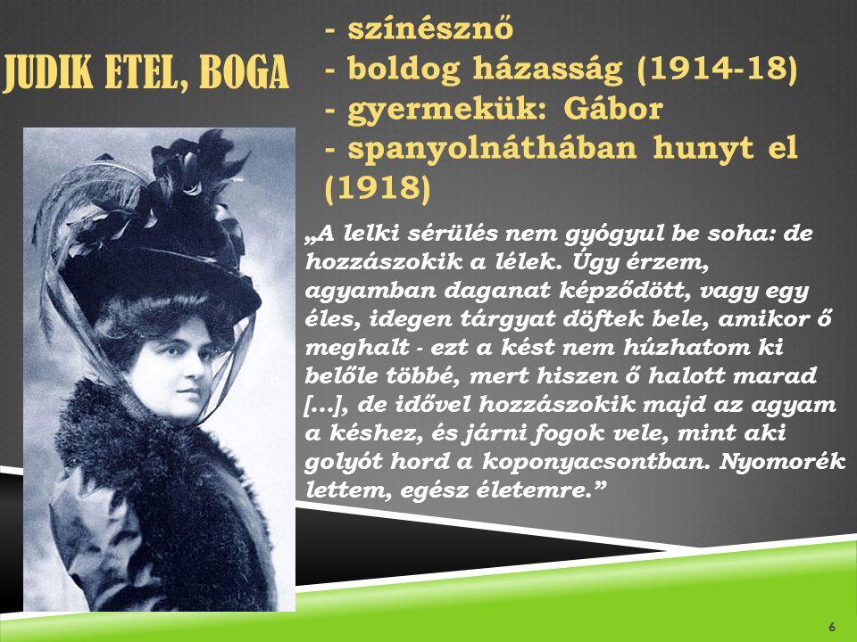 Judik Etel, Boga - színésznő - boldog házasság (1914-18)