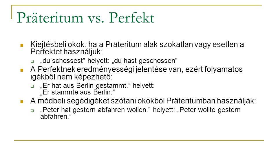 perfekt vs präteritum