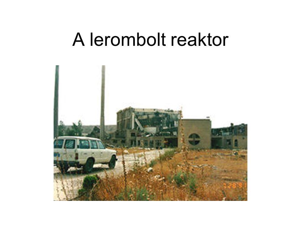 A lerombolt reaktor
