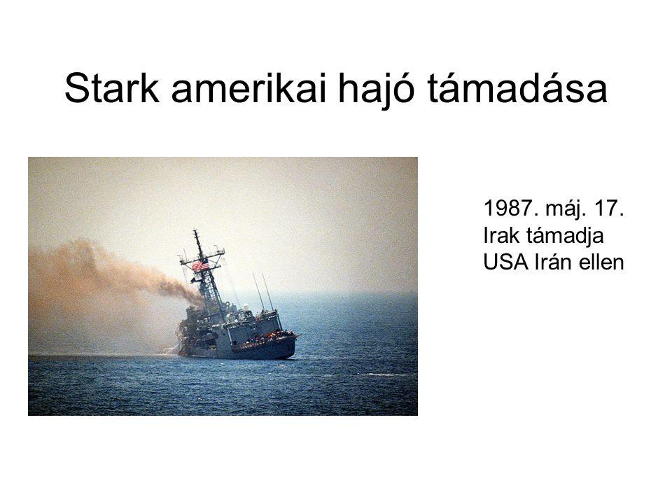 Stark amerikai hajó támadása