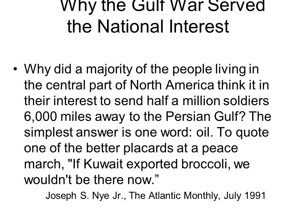 Why the Gulf War Served the National Interest
