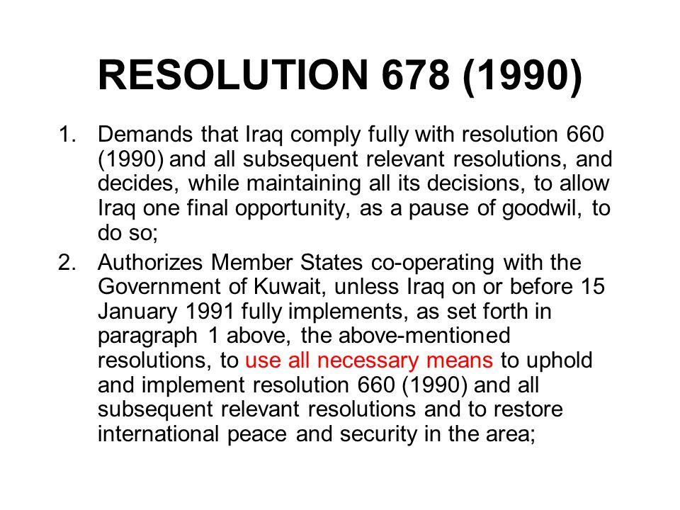 RESOLUTION 678 (1990)