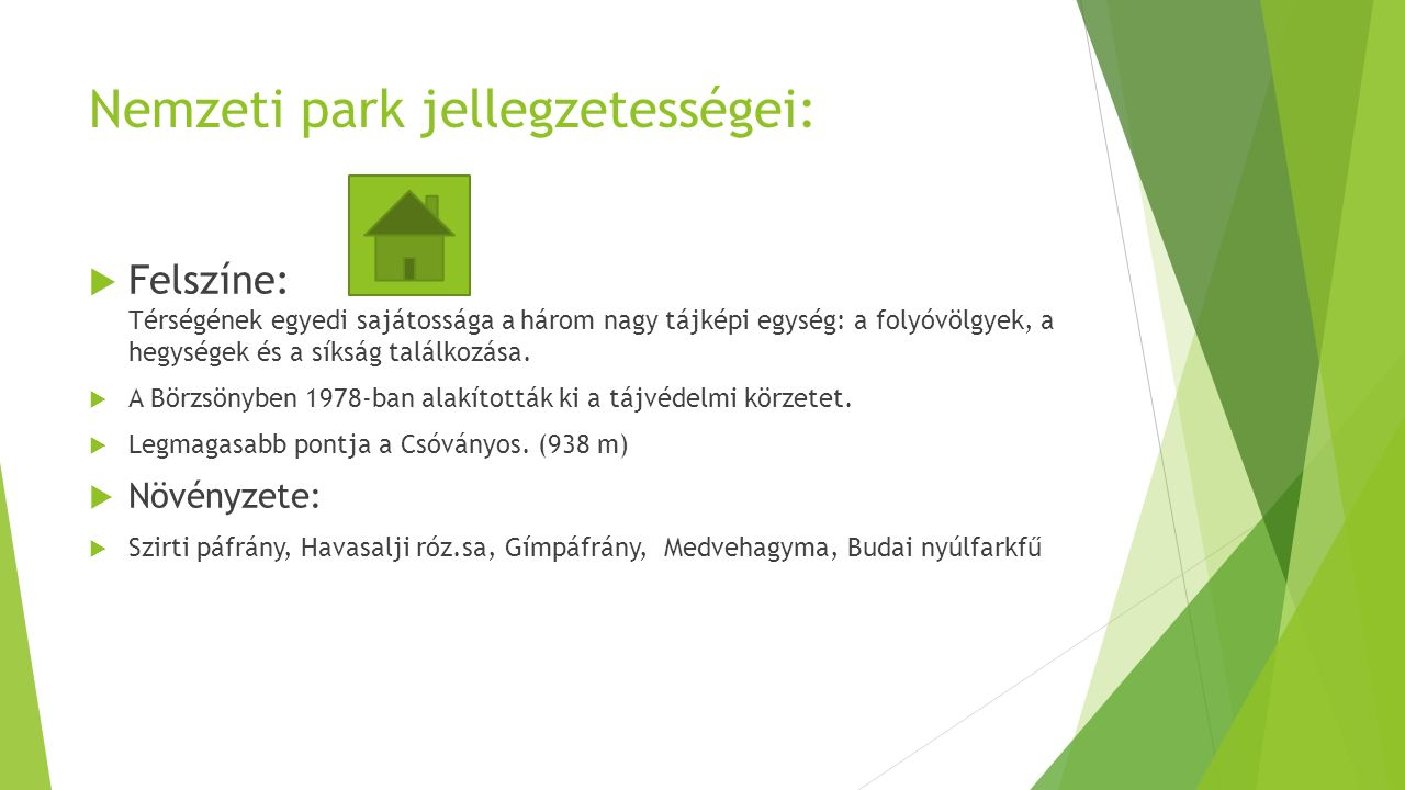 Nemzeti park jellegzetességei: