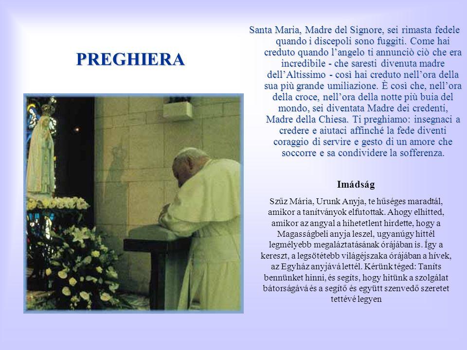 Santa Maria, Madre del Signore, sei rimasta fedele quando i discepoli sono fuggiti. Come hai creduto quando l'angelo ti annunciò ciò che era incredibile - che saresti divenuta madre dell'Altissimo - così hai creduto nell'ora della sua più grande umiliazione. È così che, nell'ora della croce, nell'ora della notte più buia del mondo, sei diventata Madre dei credenti, Madre della Chiesa. Ti preghiamo: insegnaci a credere e aiutaci affinché la fede diventi coraggio di servire e gesto di un amore che soccorre e sa condividere la sofferenza.