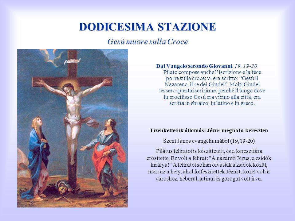 DODICESIMA STAZIONE Gesù muore sulla Croce