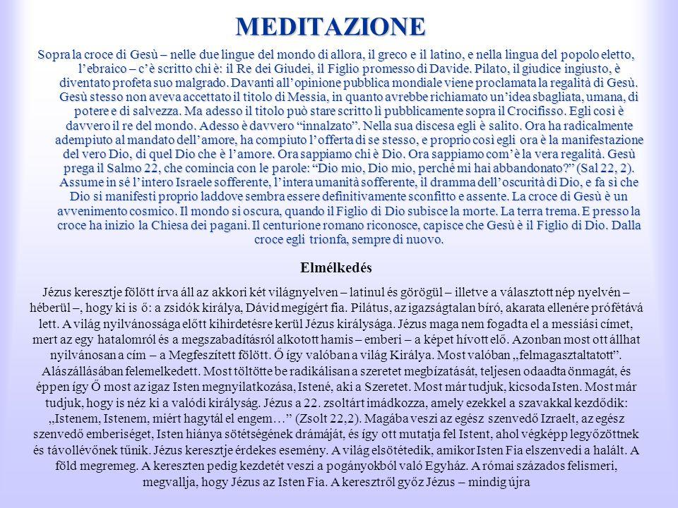 MEDITAZIONE Elmélkedés