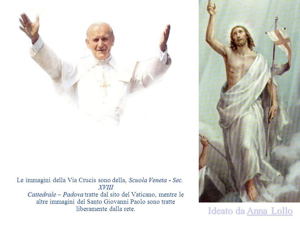 Le immagini della Via Crucis sono della, Scuola Veneta - Sec