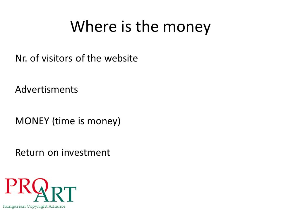 Where is the money Nr. of visitors of the website Advertisments