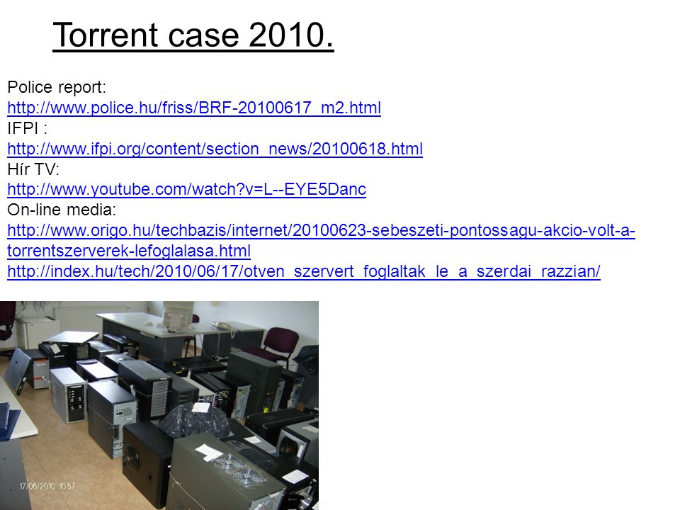 Torrent case 2010. Police report: