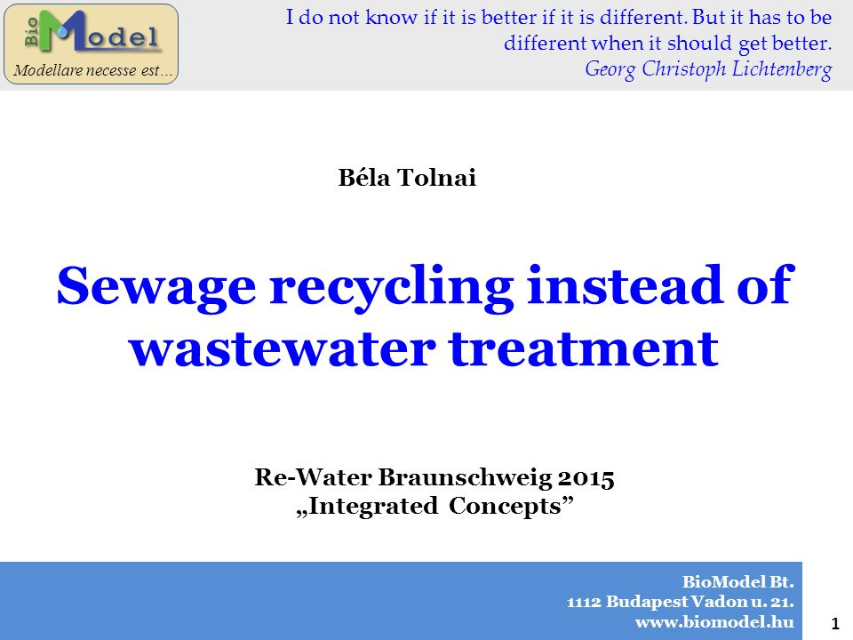 Sewage recycling instead of wastewater treatment