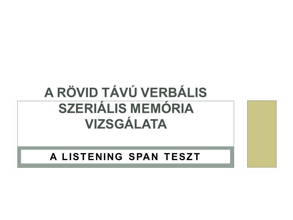 a rövid távú memória jellemzői látássérült gyermekekben)
