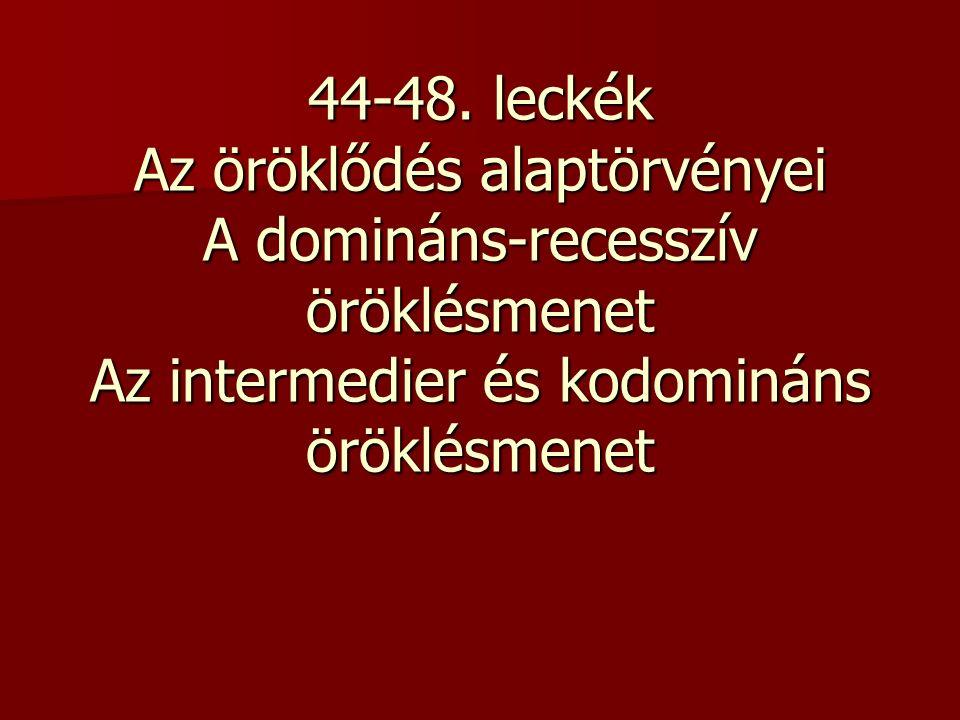 a rossz látás domináns vagy recesszív)