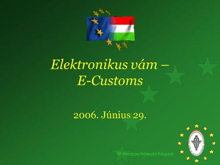 Elektronikus vám – E-Customs