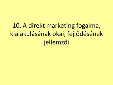 A direkt marketing fogalma