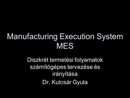 Manufacturing Execution System MES