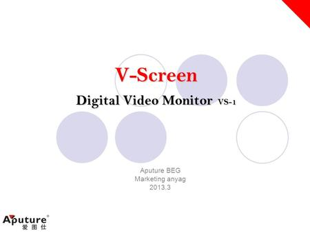 V-Screen Digital Video Monitor VS-1 Aputure BEG Marketing anyag 2013.3.