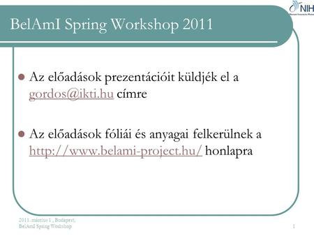 BelAmI Spring Workshop 2011