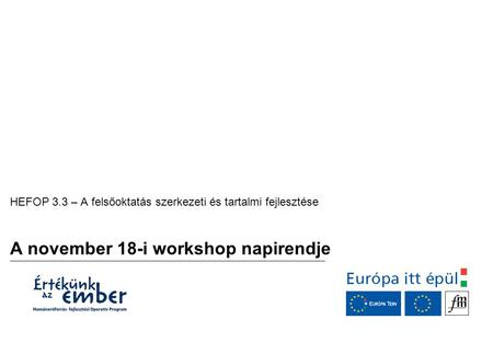 A november 18-i workshop napirendje