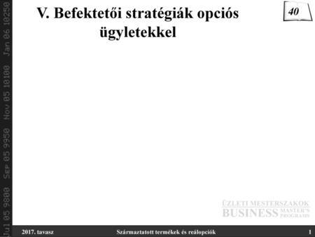 opciótípusok opciós opciós stratégiák)