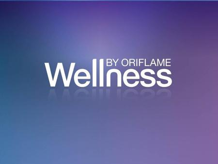 Wellness by Oriflame Your blood sugar level controls your mood, performance, behaviour and your food choices. It is important to control it. Otherwise,