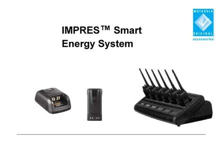 IMPRES TM - AZ OKOS ENERGIA RENDSZER Intelligens Motorola Hordozható Rádió  Energia Rendszer. d413cbab4e
