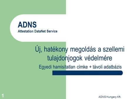 ADNS Attestation DataNet Service