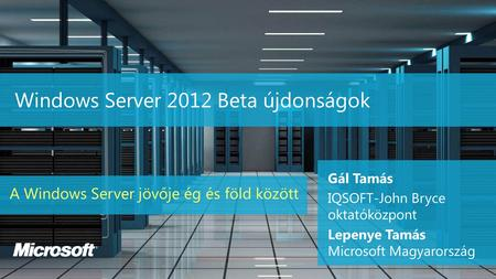 Windows Server 2012 Beta újdonságok
