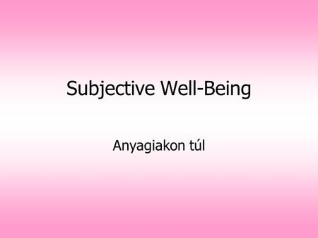 Subjective Well-Being