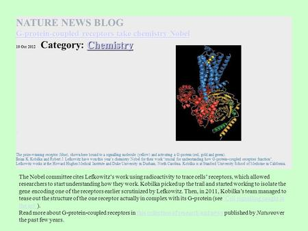 NATURE NEWS BLOG G-protein-coupled receptors take chemistry Nobel