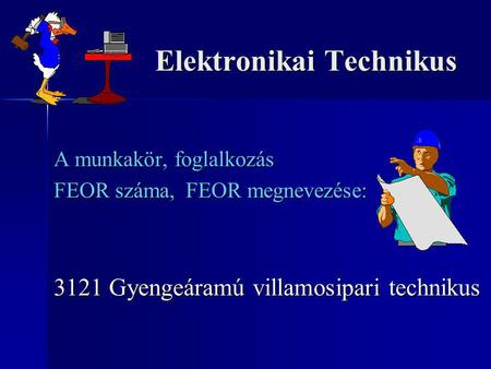 Elektronikai Technikus