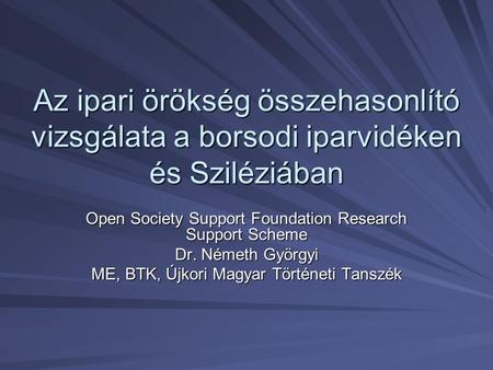 Open Society Support Foundation Research Support Scheme