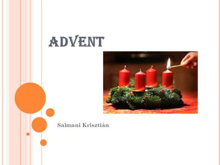 ADVENT Salmani Krisztián.