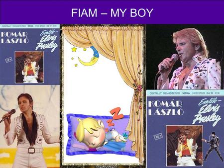 FIAM – MY BOY.