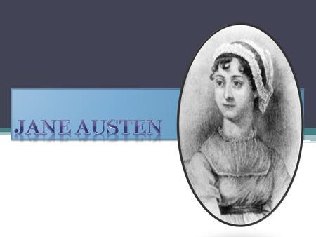 Steventon falujában született 1775. december 26- án Nyolcan voltak  testvérek 0ea4e4ec43