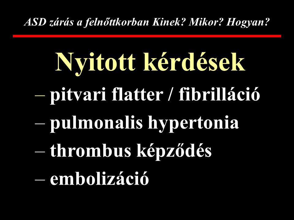 ASD-2 hipertónia kezelésére)