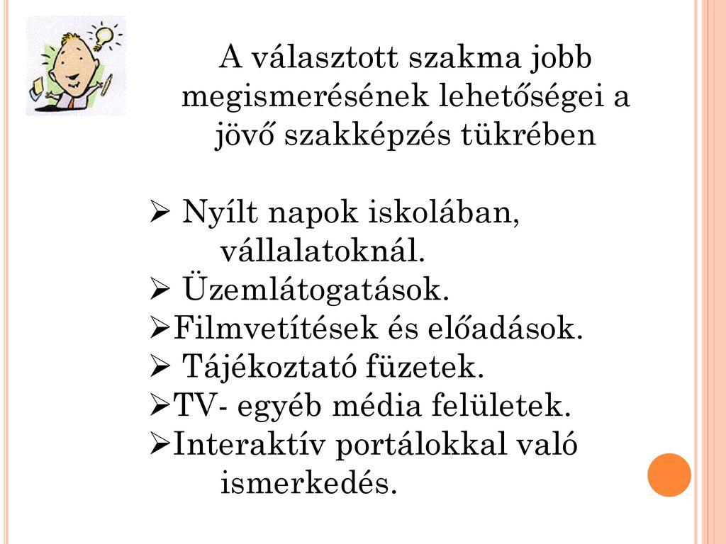 ismerkedés a szakmában)