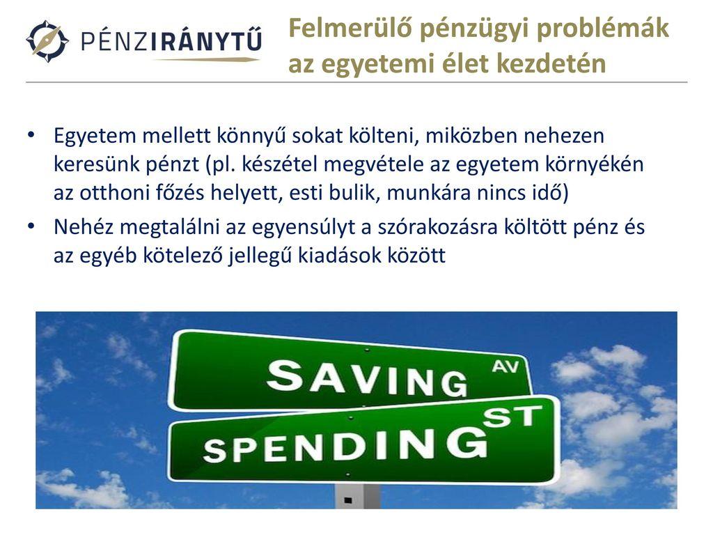 b484bdfa87 Felmerülő pénzügyi problémák az egyetemi élet kezdetén